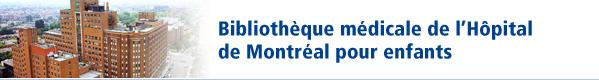 Bibliothèque médicale de l'Hôpital de Montréal pour enfants